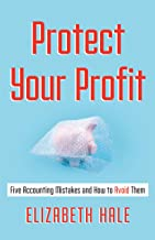 Protect Your Profit: Five Accounting Mistakes and How to Avoid Them