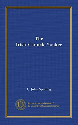The Irish-Canuck-Yankee