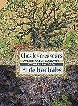 Livres Chez les creuseurs de baobabs : Voyage au pays de Za PDF