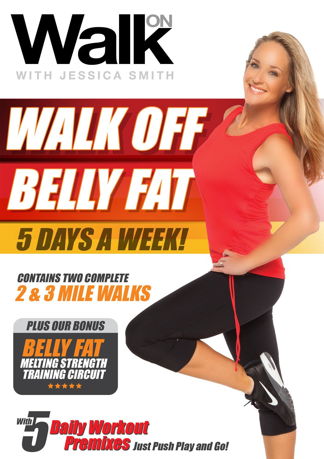 Walk On: Off Belly Fat 5 Daily Sale price bargain sale Days a Wa Week with Smith Jessica