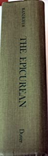 The Epicurean, a Complete Treatise of Analytical and Practical Studies on the Culinary Art, Including Table and Wine Service ... and a Selection of I