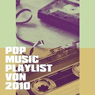 Pop Music Playlist Von 2010