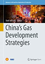 China's Gas Development Strategies (Advances in Oil and Gas Exploration & Production) (English Edition)