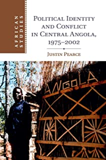 Political Identity and Conflict in Central Angola, 1975–2002