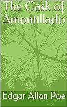 The Cask of Amontillado (English Edition)