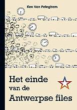 Het einde van de Antwerpse files (Dutch Edition)