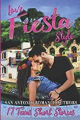Love Fiesta Style: 17 Texas Short Stories Paperback