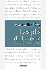 Les Plis de la terre (Lettres indiennes) Format Kindle
