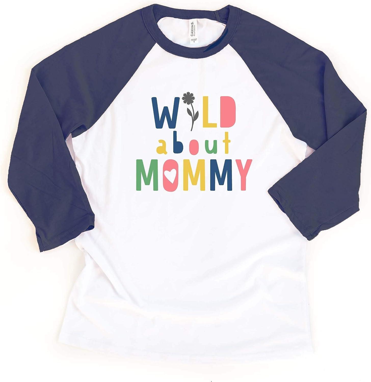 Little Spunkies Wild About Mommy (Flower) Toddler Mother's Day Raglan Shirt