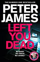 Left You Dead: THE BRAND NEW ROY GRACE NOVEL (English Edition)
