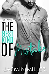 The Best Kind Of Mistake: A Workplace Romantic Comedy Kindle Edition