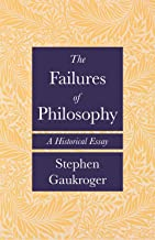 The Failures of Philosophy: A Historical Essay