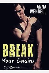 Break Your Chains Format Kindle