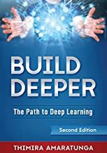 Build Deeper: The Path to Deep Learning