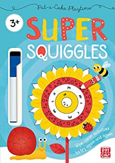 Pat-a-Cake Playtime: Super Squiggles: Wipe-clean book with pen