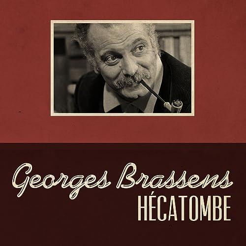 Hécatombe de Georges Brassens sur Amazon Music - Amazon.fr