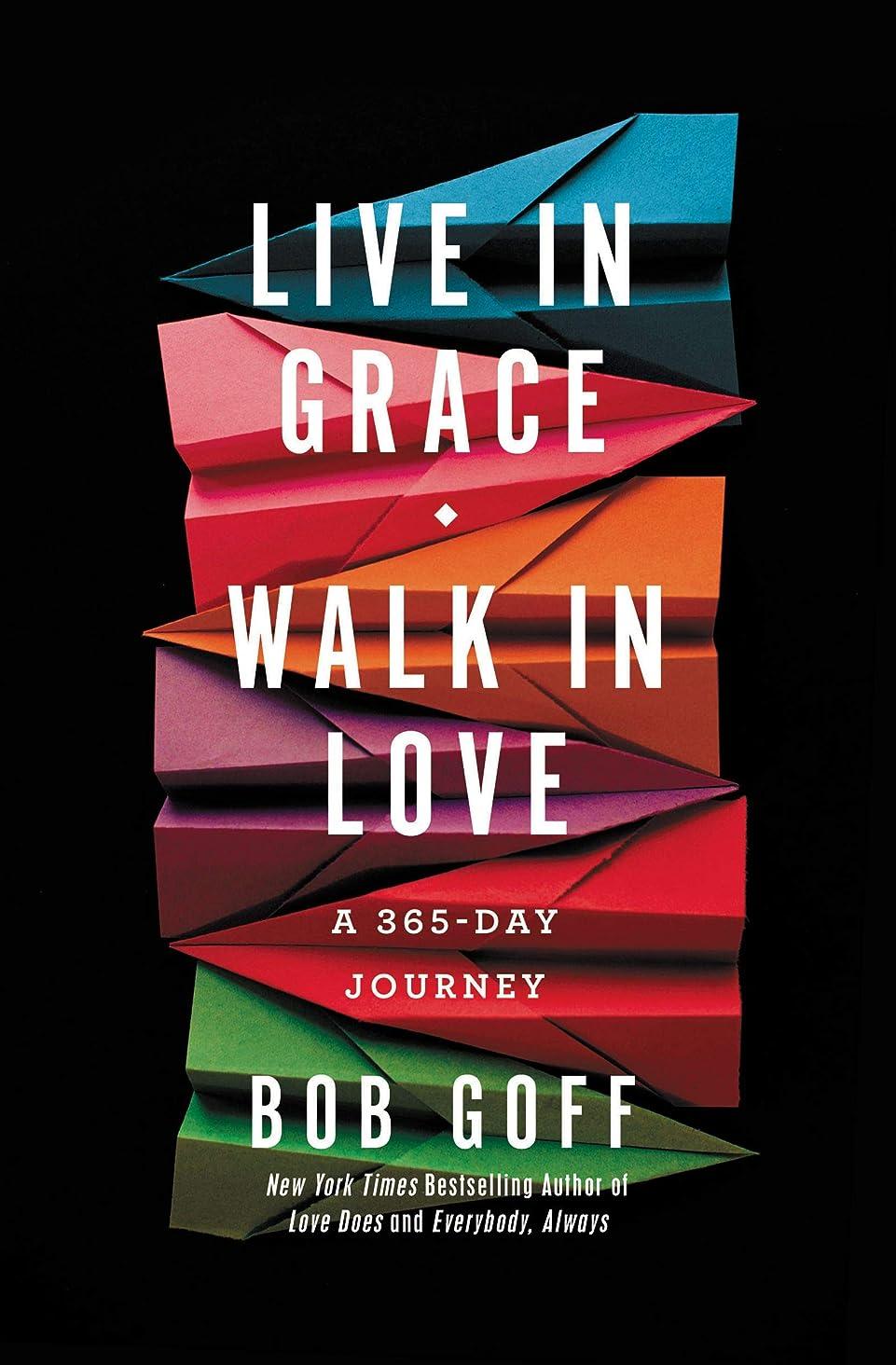 花純正退屈なLive in Grace, Walk in Love: A 365-Day Journey (English Edition)