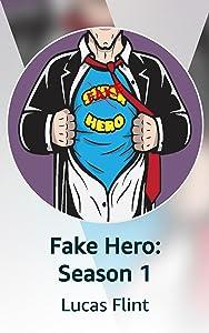 Fake Hero: Season 1