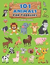101 Animals For Toddlers Coloring Book: Large Coloring Book of Cute, Playful and Happy Animals for Kids Ages 1-3 | Fun, Easy and Educational Coloring … Boys (Animals for Toddlers Coloring Workbook) PDF