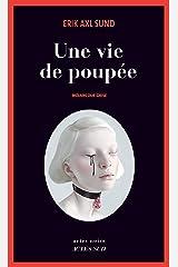 Une vie de poupée: Mélancolie grise (French Edition) Kindle Ausgabe