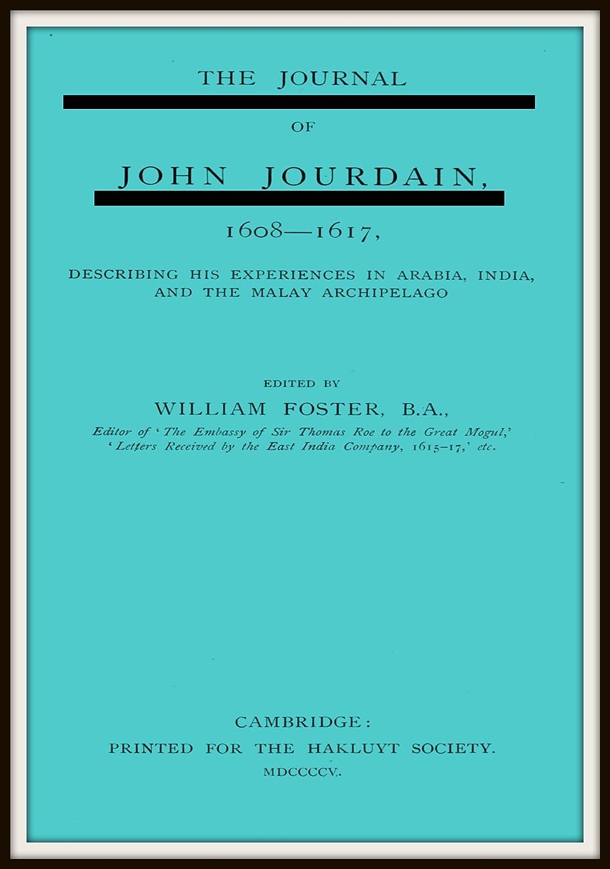 デジタルエラー蒸留The Journal of John Jourdain 1608 - 1617 (English Edition)