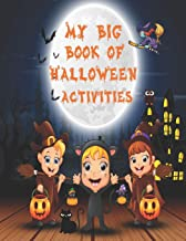 My Big Book of Halloween Activities: A Fun Halloween Gift idea for boys & girls - A Scary workbook for Kids - Words Search...