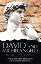 David and Michelangelo: Heart and Stone (English Edition)