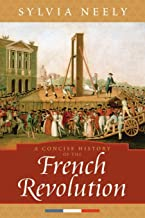 Best concise history of french revolution Reviews