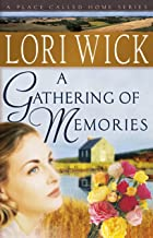 A Gathering of Memories (A Place Called Home Series Book 4)