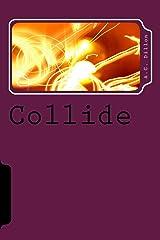 Collide Kindle Edition