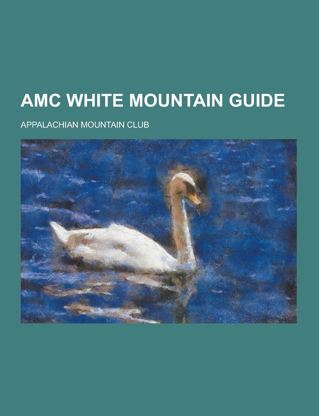 Image OfAMC White Mountain Guide