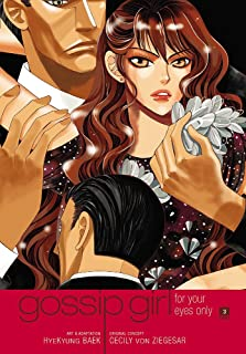 Gossip Girl: The Manga, Vol 3: For Your Eyes Only