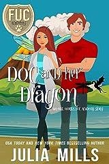 Doc and Her Dragon (FUC Academy Book 20) Kindle Edition