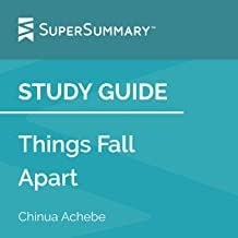 Study Guide: Things Fall Apart by Chinua Achebe