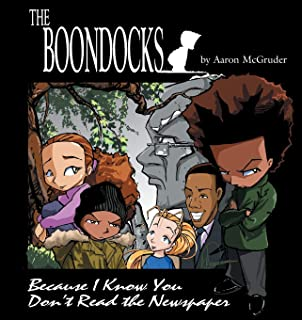 Boondocks: Because I Know You Don't Read The Newspaper