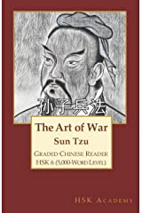 The Art of War: Graded Chinese Reader: HSK 6 (5000-Word Level) ペーパーバック