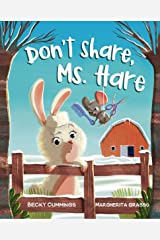 Don't Share, Ms. Hare (Critter Compassion) Kindle Edition