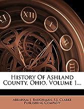 History of Ashland County, Ohio, Volume 1...