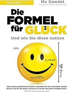 Die Formel für Glück: Und wie Sie diese nutzen