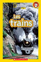 National Geographic Kids: Les Trains (Niveau 2)