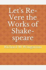 Let's Re-Vere the Works of Shakespeare Paperback