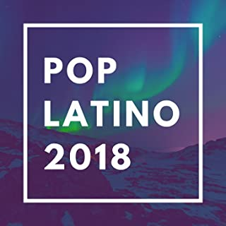 pop latino 2018