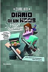 Diario di un mega guerriero: Un'avventura Minecraft non ufficiale (Diario di un guerriero Vol. 3) Formato Kindle