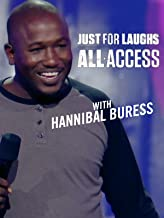 Just For Laughs All Access - With Hannibal Buress