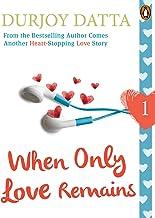 When Only Love Remains: Part 1: (Penguin Petit)