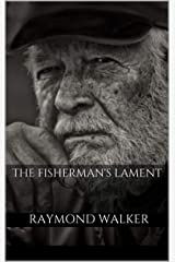 The Fisherman's Lament Kindle Edition