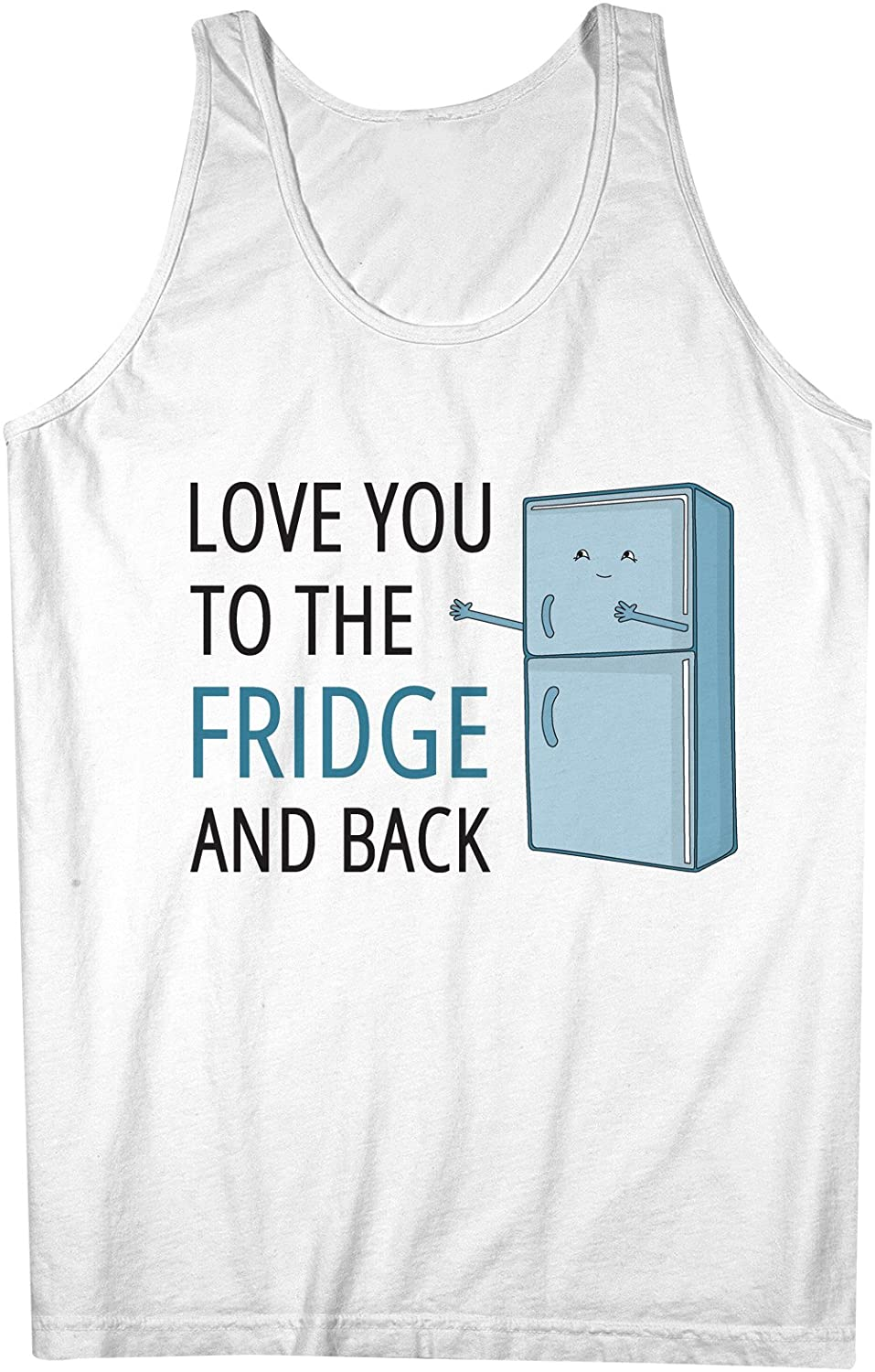 Love You To The Fridge And Back おかしいです 皮肉な Food 男性用 Tank Top Sleeveless Shirt