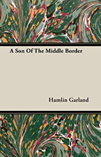 A Son Of The Middle Border