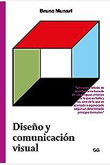 Diseño y comunicación visual: Contribución a una metodología proyectual Versión Kindle