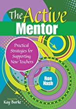The Active Mentor: Practical Strategies for Supporting New Teachers (NULL)